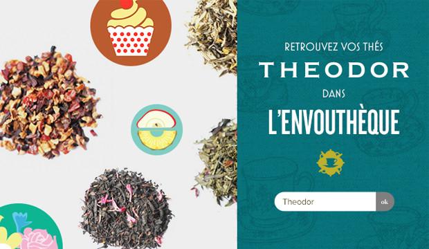 Retrouvez vos thés THEODOR dans l'Envouthèque