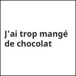 j ai mange trop de chocolat box the envouthe